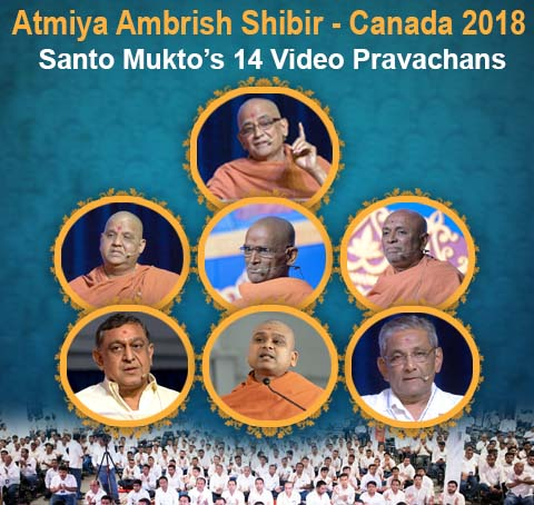 Atmiya Ambrish Shibir-Canada 2018 Santo Mukto