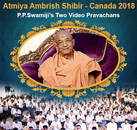 Atmiya Ambrish Shibir-Canada 2018 Swamiji