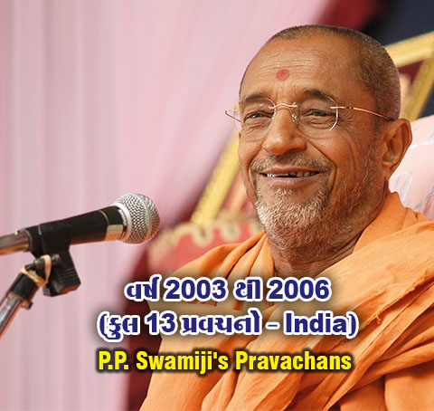 Year 2003 to 2006 Pravachans